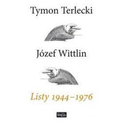 Listy 1944-1976 - Tymon Terlecki, Józef Wittlin