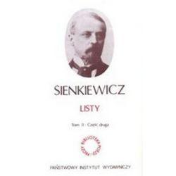 Listy. Sienkiewicz. Tom 2 części: 1,2,3 - Henryk Sienkiewicz