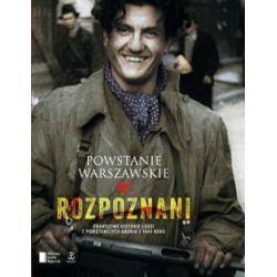 Powstanie Warszawskie. Rozpoznani - Iza Michalewicz, Maciej Piwowarczuk