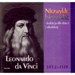 Leonardo da Vinci 1452-1519. Niezwykłe biografie - kolekcja dla dzieci i młodzieży
