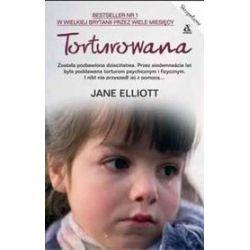 Torturowana - Jane Elliott