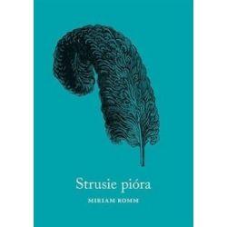 Strusie pióra - Miriam Romm