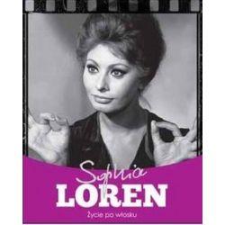 Sophia Loren. Życie po włosku - Krzysztof Żywczak