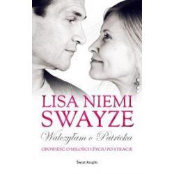 Walczyłam o Patricka - Lisa Niemi Swayze