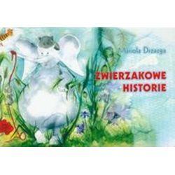 Zwierzakowe historie - Mariola Drzazga