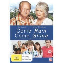 Come Rain Come Shine on DVD.