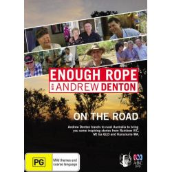 Enough Rope with Andrew Denton on DVD.