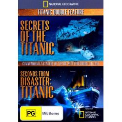 Secrets of the Titanic / Seconds from Disaster: Titanic on DVD.