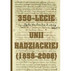 350-lecie Unii Hadziackiej