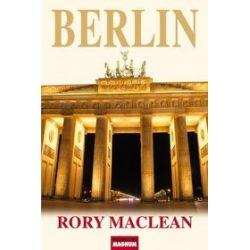 Berlin - Rory Maclean