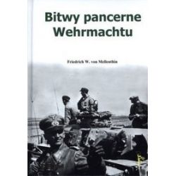 Bitwy pancerne Wehrmachtu - Friedrich Mellenthin