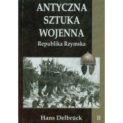 Antyczna sztuka wojenna. Tom 2 - Hans Delbruck