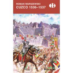 Cuzco 1536-1537 - Roman Warszewski