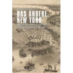 Bücher: Das andere New York  von Angelika Möller