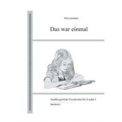 Bücher: Das war einmal  von Rolf Leimbach