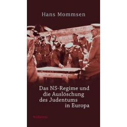 Bücher: Das NS-Regime und die Auslöschung des Judentums in Europa  von Hans Mommsen