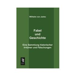 Bücher: Fabel und Geschichte  von Wilhelm Janko