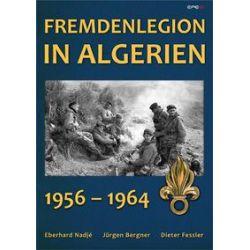 Bücher: Fremdenlegion in Algerien  von Dieter Fessler,Jürgen Bergner,Eberhard Nadjé