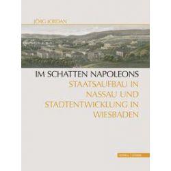Bücher: Im Schatten Napoleons  von Jörg Jordan
