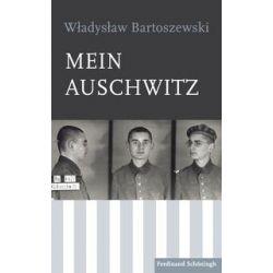 Bücher: Mein Auschwitz  von Wladislaw Bartoszewski