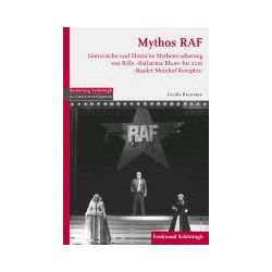 Bücher: Mythos RAF  von Cordia Baumann