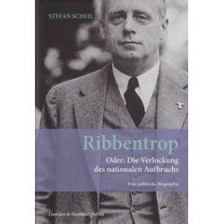 Bücher: Ribbentrop  von Stefan Scheil