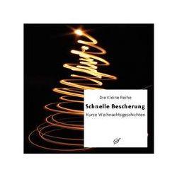 Bücher: Schnelle Bescherung - kurze Weihnachtsgeschichten  von Götz Gussmann