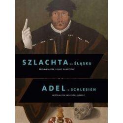 Bücher: Szlachta na Slasku / Adel in Schlesien