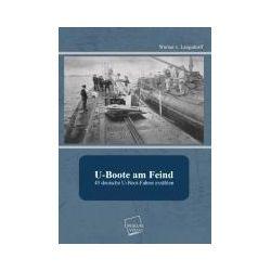 Bücher: U-Boote am Feind  von Werner v. Langsdorff