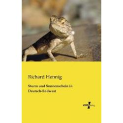 Bücher: Sturm und Sonnenschein in Deutsch-Südwest  von Richard Hennig