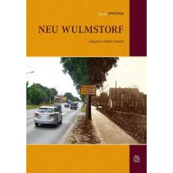 Bücher: Zeitsprünge Neu Wulmstorf  von Dagmar Müller-Staats