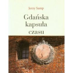 Gdańska kapsuła czasu - Jerzy Samp
