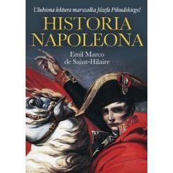 Historia Napoleona - Emil Marco de Saint-Hilaire