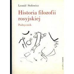 Historia filozofii rosyjskiej - Leonid Stołowicz