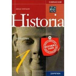 Historia. Historia 1. Klasa 1. Podręcznik (+ATLAS) - gimnazjum - Janusz Ustrzycki