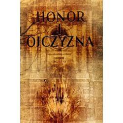 Honor i Ojczyzna - Wiktor Jerzy Kobyliński, Zbigniew Sadkowski