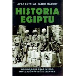Historia Egiptu. Od podboju arabskiego do czasów współczesnych - Afaf Lutfi Al-Sayyid Marsot