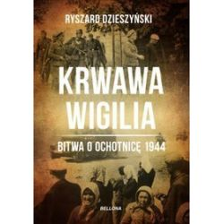 Krwawa wigilia - Ryszard Dzieszyński