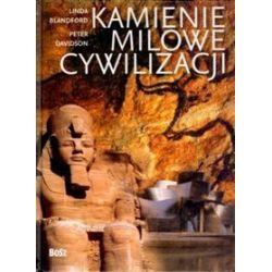 Kamienie milowe cywilizacji - Linda Balndford, Peter Davidson