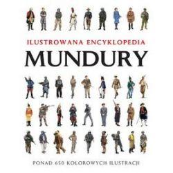 Mundury Ilustrowana encyklopedia - Chris McNab