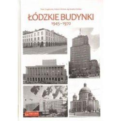 Łódzkie budynki 1945 - 1970