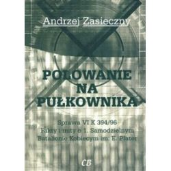 Polowanie na pułkownika - Andrzej Zasieczny