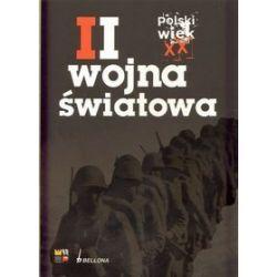 Polski wiek XX. Wojna światowa - tom 2