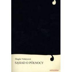 Sąsiad o północy - Magda Vasaryova