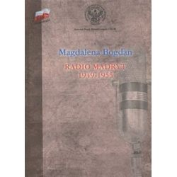 Radio Madryt 1949-1955 - Magdalena Bogdan