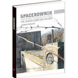 Spacerownik Cmentarz żydowski w Łodzi - Joanna Podolska