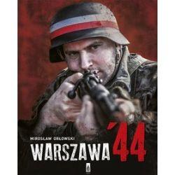 Warszawa `44 - Mirosław Orłowski