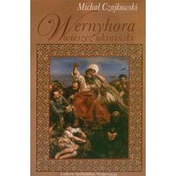 Wernyhora. Powieść historyczna z 1768 - Michał Czajkowski