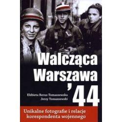 Walcząca Warszawa '44 - Elżbieta Berus-Tomaszewska, Jerzy Tomaszewski