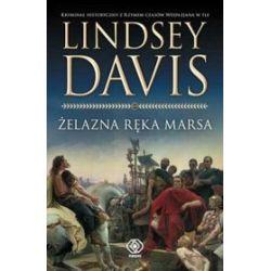 Żelazna ręka Marsa - Lindsey Davis